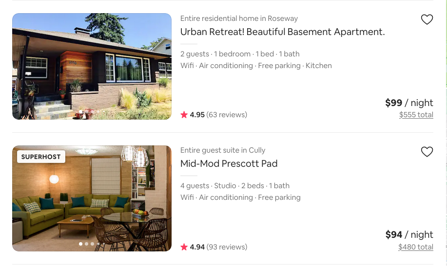 Airbnb screenshot comparing two different houses. Although both houses cost a bit less than $100 per night, the total cost is $555 in the top listing, and $480 in the lower listing.