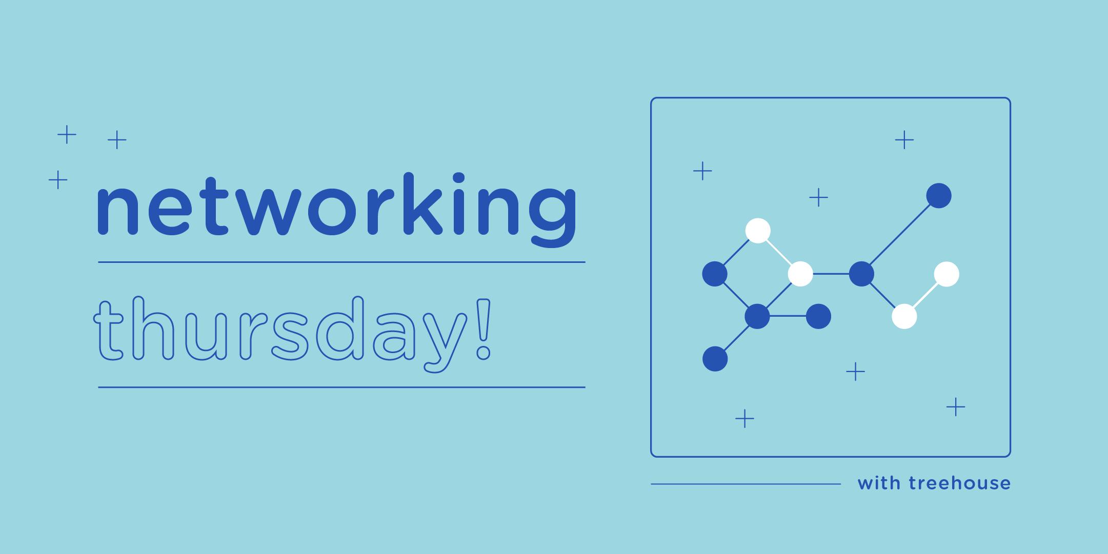 Networking Thursday
